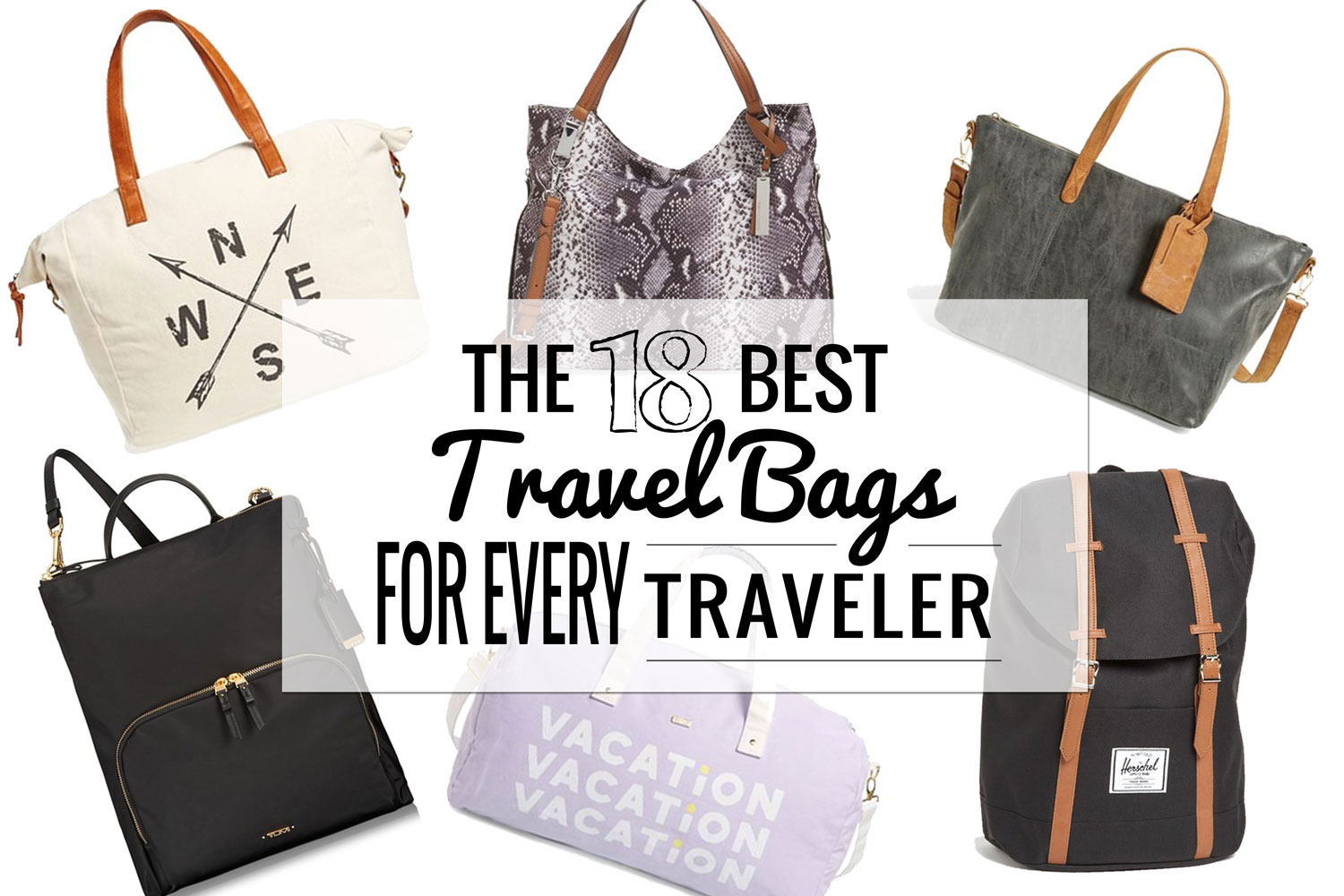Best Travel Bags Totes Backpacks